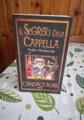 Il segreto della Cappella - I misteri di Owen Archer - Scontato - Candace Robb