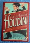 Il piccolo grande Houdini: L'ordine del Corvo Bianco