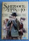 Sherlock, Lupin & io vol. 2: Ultimo atto al teatro dell'Opera