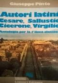 AUTORI LATINI Cesare, Sallustio, Cicerone, Virgilio
