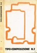 Tipo-Composizione n.1 Dalla scrittura alla stampa, Tipografia, Tipocomposizione corrente
