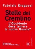 STELLE DEL CREMLINO - L'Occidente deve temere la nuova Russia?