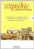 Expedite. Latino in 80 lezioni. Grammatica-Esercizi. Per le Scuole superiori