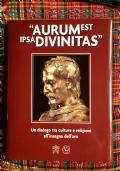 aurum est ipsa divinitas un dialogo tra culture all'insegna dell'oro