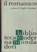Il romanico.a cura di Virgilio Gilardoni.Mondadori.1963/1 edizione