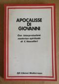 Apocalisse di Giovanni - con interpretazione esoterico-spirituale di V. Vascellari