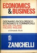 ECONOMICS & BUSINESS. DIZIONARIO ENCICLOPEDICO ECONOMICO E COMMERCIALE. INGLESE-ITALIANO, ITALIANO-INGLESE