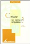 Cesare un narratore imparziale?