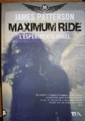 L'esperimento Angel. Maximum Ride