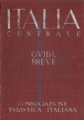 Italia Centrale guida breve (Volume II)