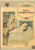 Papa' Gambalunga (VIIIᵃ Edizione) RAGAZZI DAI 10 AI 14 ANNI