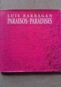 LUIS BARRAGAN. PARAISOS-PARADISES