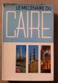 LE MILLENAIRE DU CAIRE 969-1969