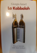LA KABBALAH - il senso nscosto delle Sacre Scritture
