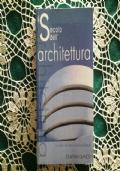 IL SECOLO DELL'ARCHITETTURA gli edifici che danno forma al presente