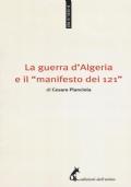 La guerra d'Algeria e il «manifesto dei 121»