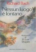 NESSUN LUOGO E' LONTANO