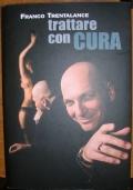 TRATTARE CON CURA