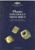 Pseudolus - Trinummus  (testo latino a fronte)