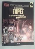 Il commissario Topet e altre storie ispirate ai polizieschi