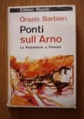 Ponti sull'Arno - La Resistenza a Firenze