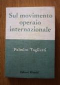 Sul movimento operaio internazionale.