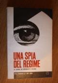 Una spia del regime