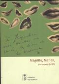 Magritte, Mariën, mes complicités. René Magritte, Marcel Mariën, les surréalistes bruxellois et les liens d'amitié qui les unissaient