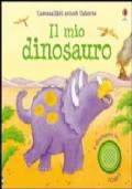 Il mio dinosauro. Ediz. illustrata
