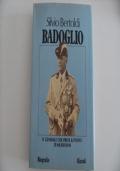 Badoglio - Il generale che prese il posto di Mussolini