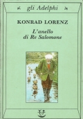 L'anello di re Salomone. Konrad Lorenz. Adelphi