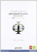 Percorsi di filosofia storia e temi volume 2a e  2b