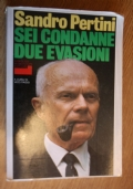 Sandro Pertini: sei Condanne Due Evasioni