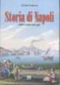 STORIA DI NAPOLI dalle origini ad oggi