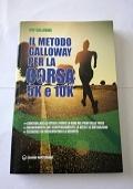 Il metodo Galloway per la corsa 5k e 10k
