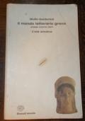 IL MONDO LETTERARIO GRECO VOL.1 L'ETA' ARCAICA