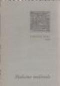 MEDICINA MEDIEVALE - Testi dell'Alto Medioevo, miniature del codice di Kassel, regole salutari salernitane, incisioni del Fasciculo de medicina, anatomia di Mondino de' Liuzzi