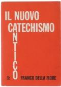Il Nuovo Catechismo Antico