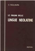 Le origini delle lingue neolatine Introduzione alla filologia romanza