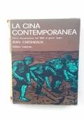 LA CINA CONTEMPORANEA - STORIA DOCUMENTARIA DAL 1895 AI GIORNI NOSTRI
