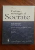 L'ultimo messaggio di Socrate