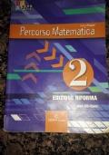 PERCORSO MATEMATICA 2