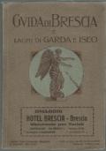 Guida di Brescia e laghi di Garda e Iseo Omaggio Hotel Brescia