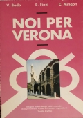 Noi per Verona indagine sullo sviluppo socio-economico  della provincia di Verona nel contesto regionale
