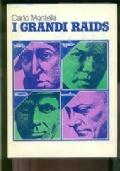 i grandi raids