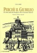 Perché il Giubileo. Gli Anni Santi da Bonifacio VIII a Giovanni Paolo II