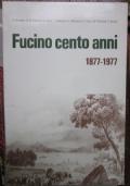 fucino 100 anni 1877-1977