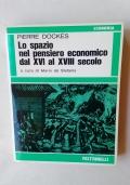 LO SPAZIO NEL PENSIERO ECONOMICO DAL XVI AL XVII SECOLO