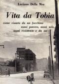 VITA DA TOBIA