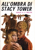 ALL'OMBRA DI STACY TOWER